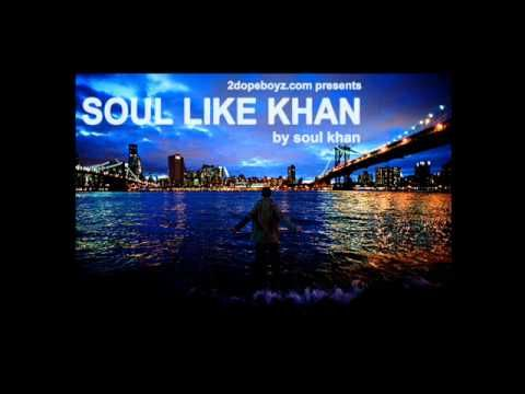 Soul Khan - Place That Birthed Me