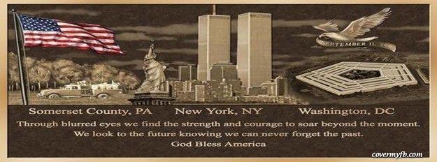 God Bless America Facebook Cover Remembering September 11th 911 Never Forget God Bless America