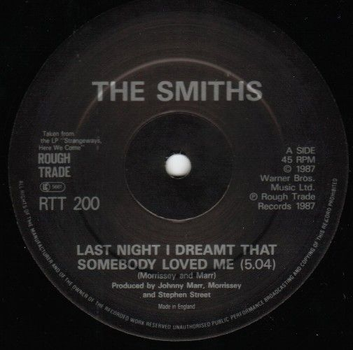 Smiths last night i dreamt that somebody loved me