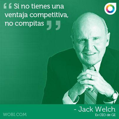 Quote Por Jack Welch Motivacion Frases Mensajes Y Frases
