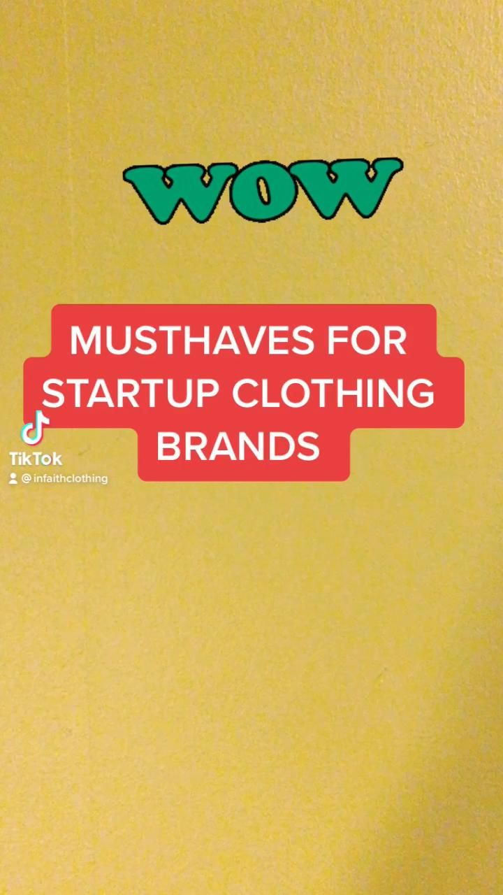 Video Musthaves For Startup Clothing Brands Tip Di 2021 Starting A Business