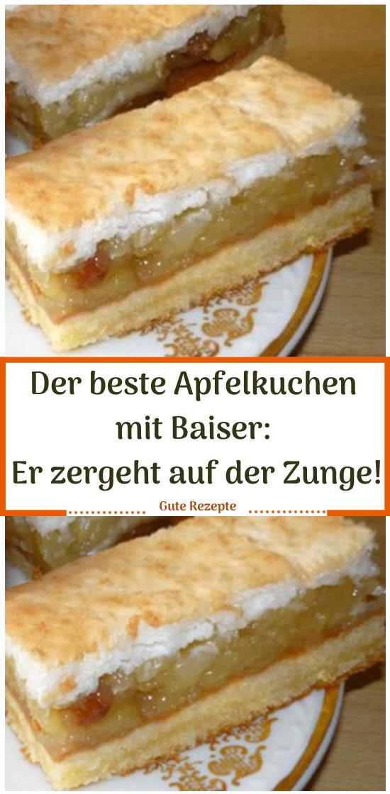 Der beste Apfelkuchen mit Baiser: Er zergeht auf der Zunge!