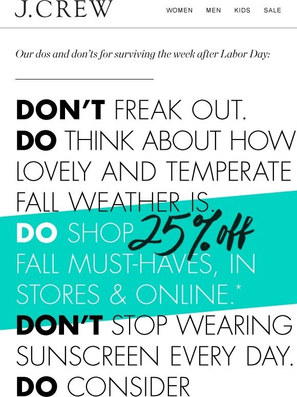 Coping With The Week After Labor Day Start With 25 Off J Crew Verity Clever Sale Email J Crew Kids Sale Fall Weather