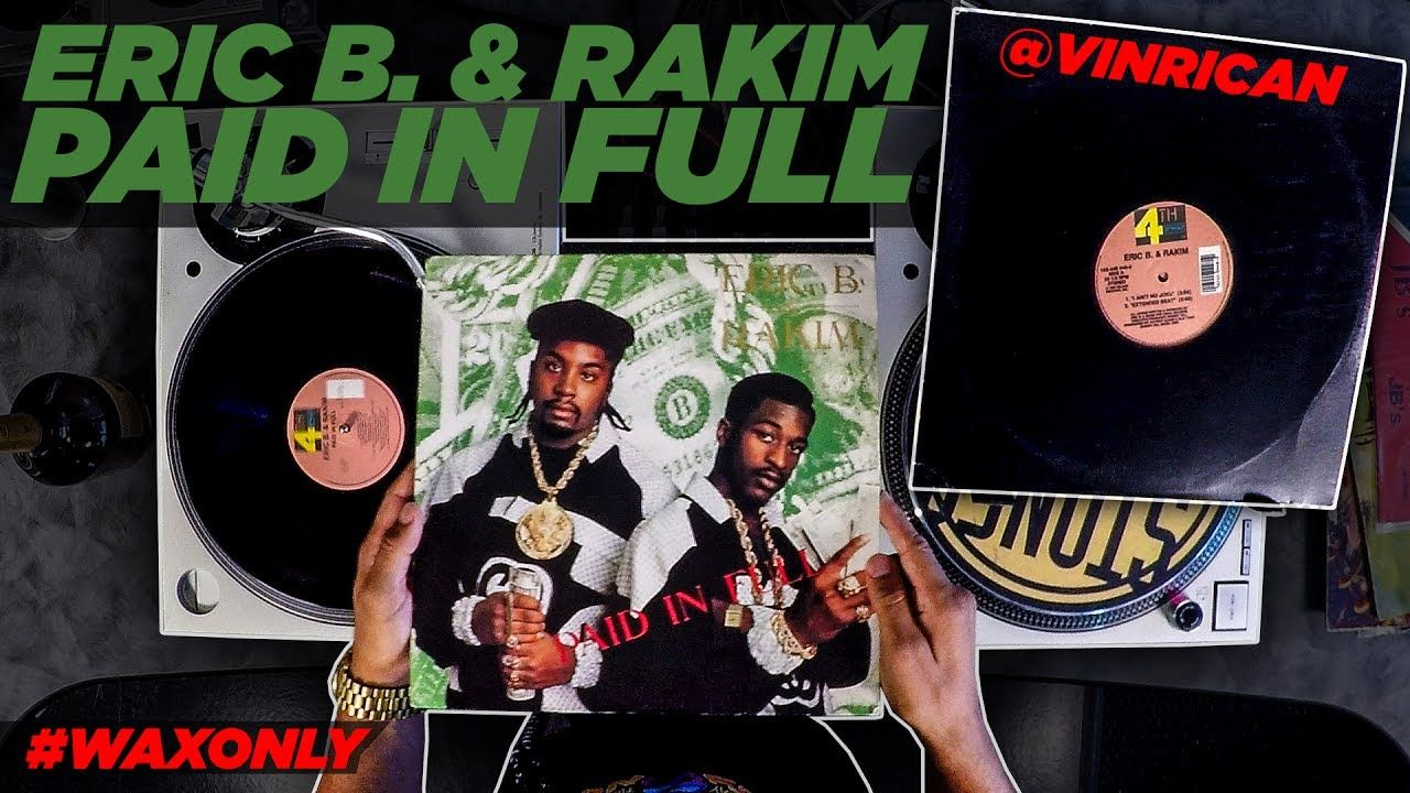 Discover Classic Samples On Eric B. & Rakim's 'Paid In Full'
