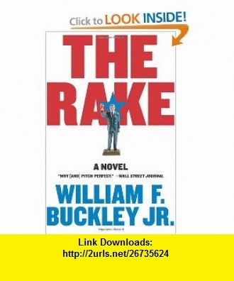 The rake a novel william f buckley isbn 10 0061257885 asin the rake a novel william f buckley isbn 10 0061257885 fandeluxe PDF