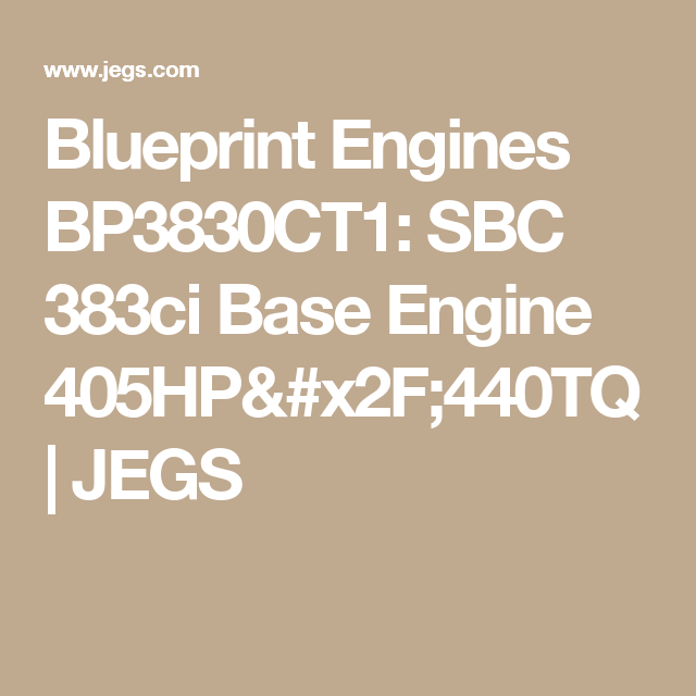 Blueprint engines bp3830ct1 engine blueprint engines bp3830ct1 small block chevy 383ci base engine 405hp440tq jegs malvernweather Gallery