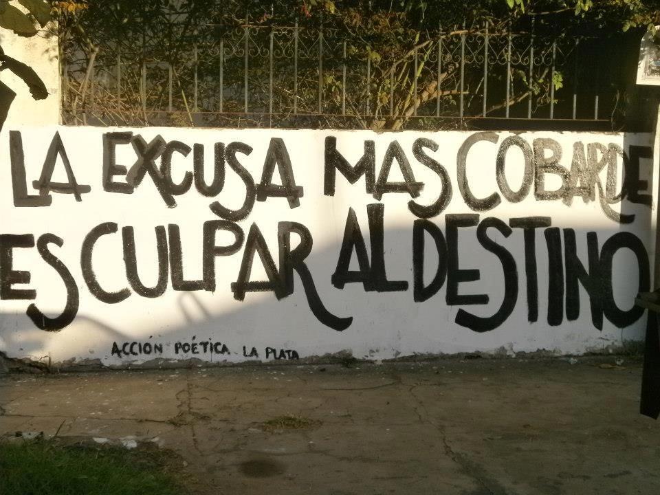 La Excusa Mas Cobarde Instagram Pictures Street Art Carpe Diem