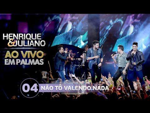 Não Tô Valendo Nada - Henrique e Juliano part. João Neto e Frederico (Vídeo do DVD) - YouTube