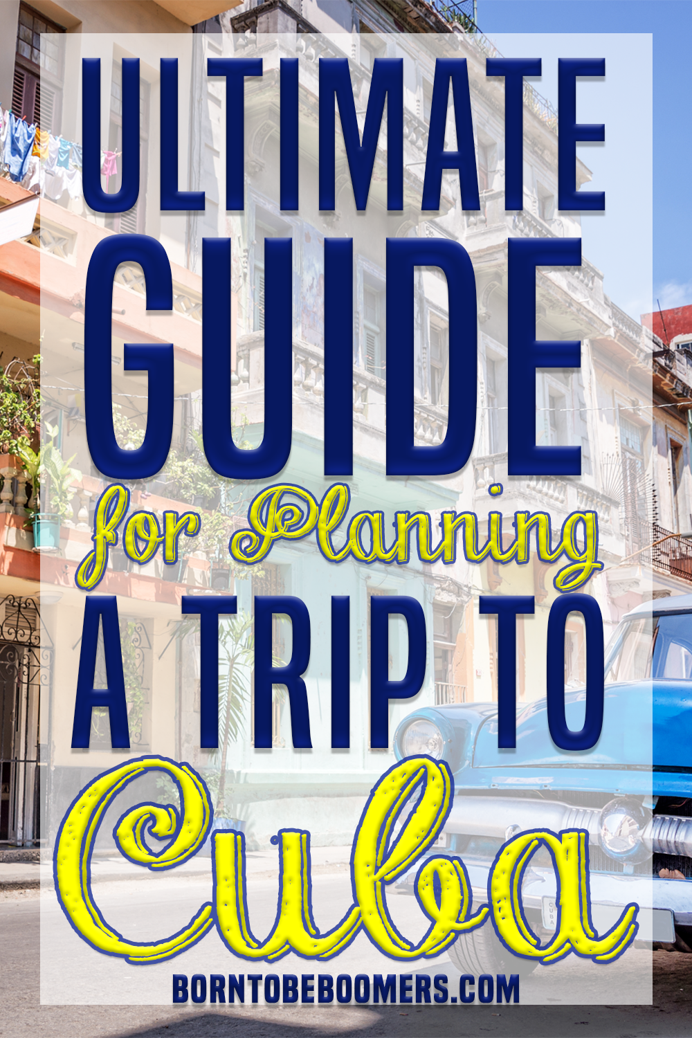 Ultimate Guide for Planning a Trip to Cuba! in 2020 Cuba