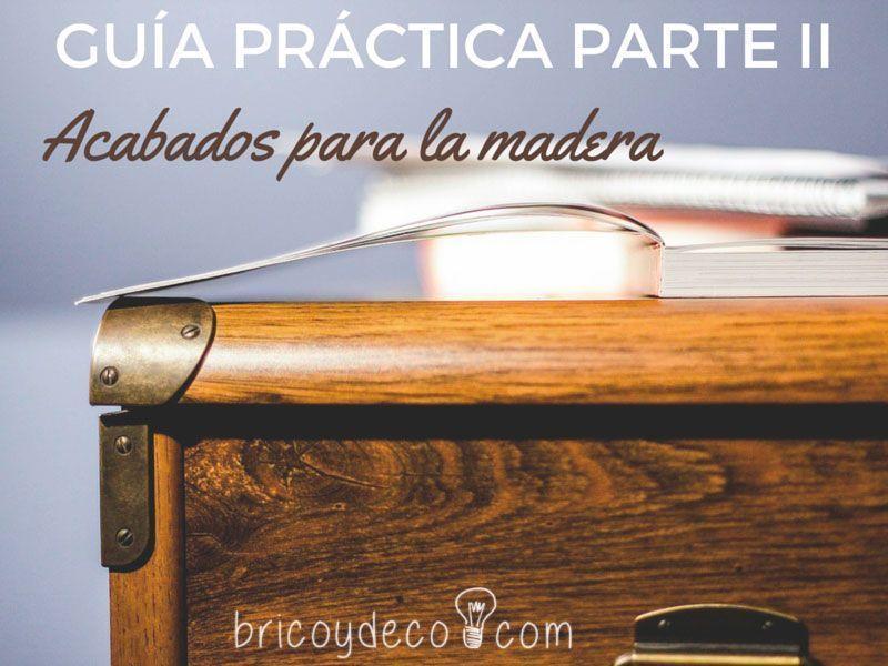 guía práctica acabados para la madera