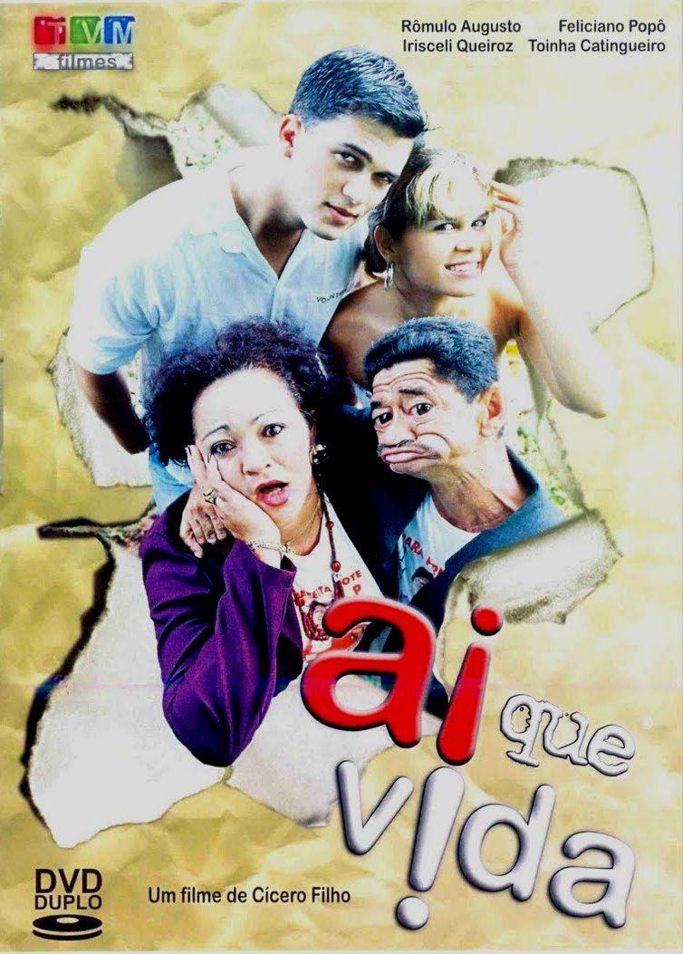 Ai Que Vida Filmes Brasileiros Cartazes De Filmes Filmes
