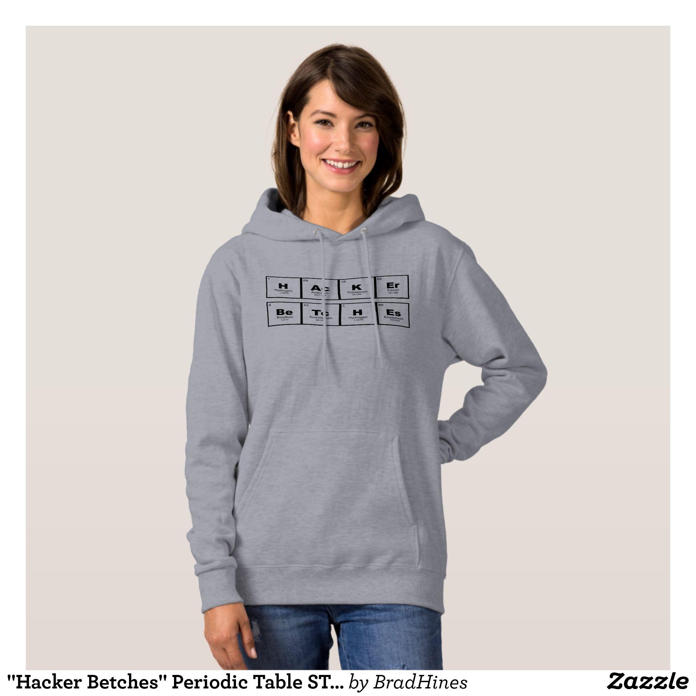 Hacker betches periodic table stem hoodie periodic table apparel hacker betches periodic table stem hoodie urtaz Images
