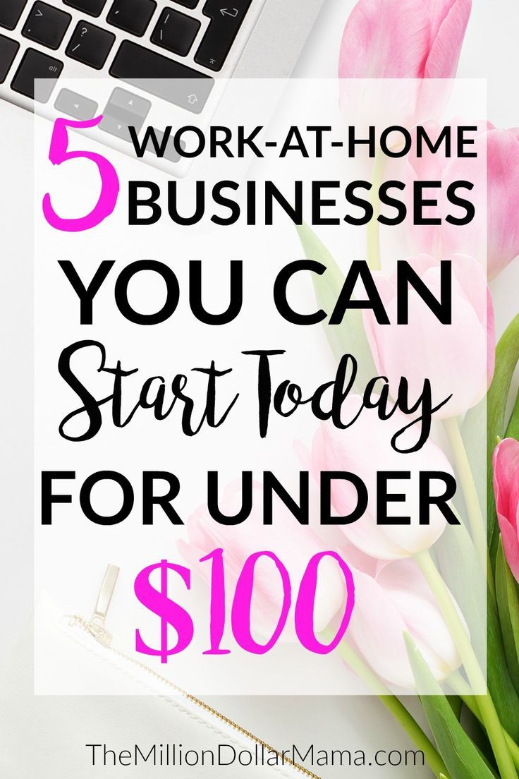 5 low-cost business ideas you can start today | work at home mom