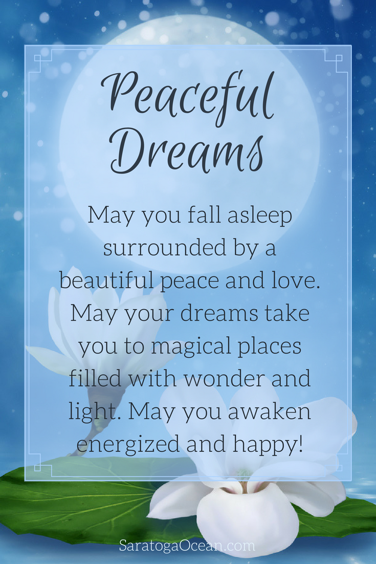 May you have a beautiful, restful sleep tonight filled with ...