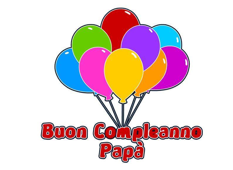 Buon Compleanno Papà 368 Immagini Con Frasi Foto Cartoline Di