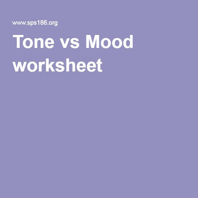 tone vs mood worksheet lessons tone vs mood tone words mood in poetry. Black Bedroom Furniture Sets. Home Design Ideas