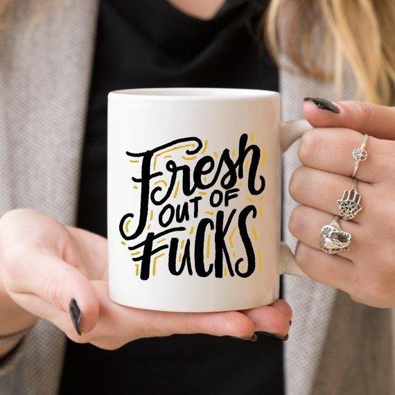 Fresh Out Of F*cks Mug