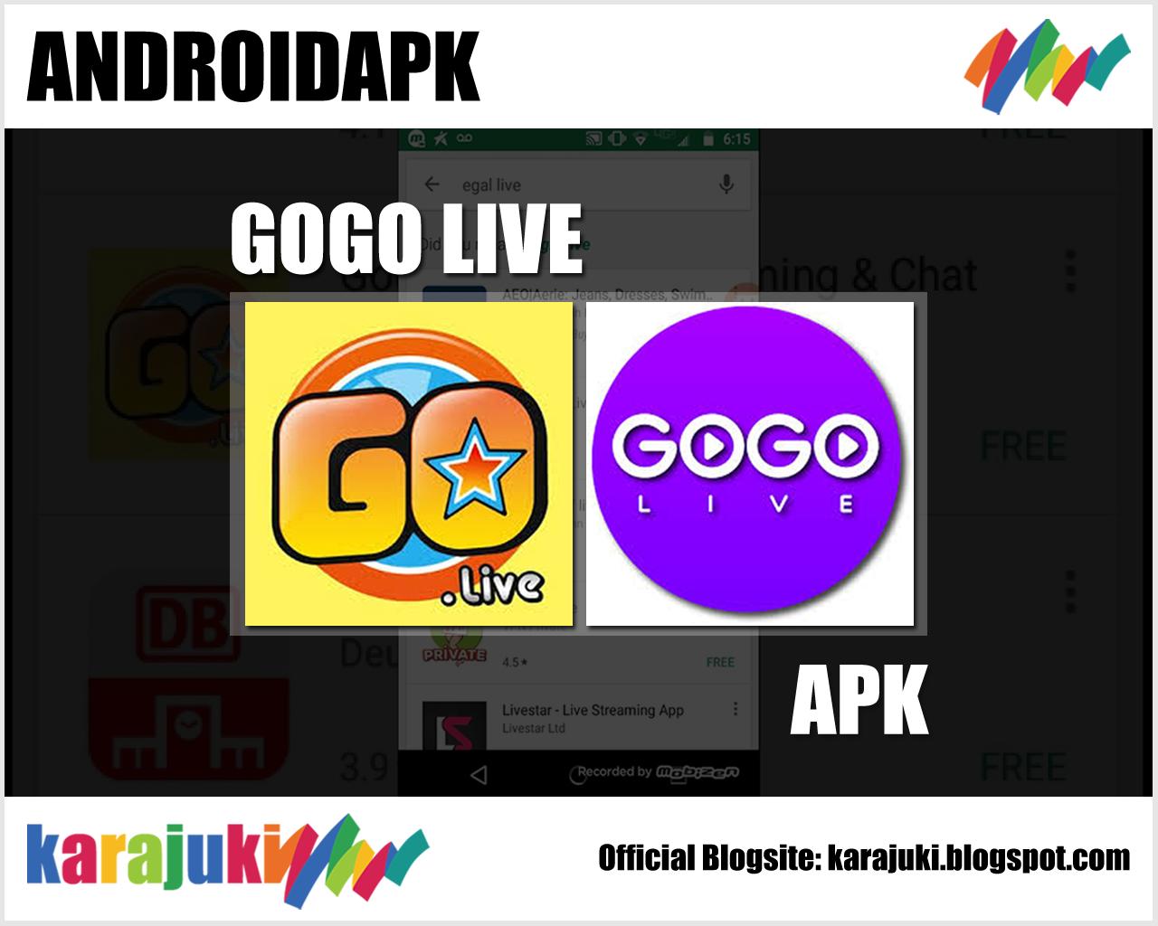 GOGO LIVE ~ ANDROIDAPK | APK TODAY | Google app store, Live