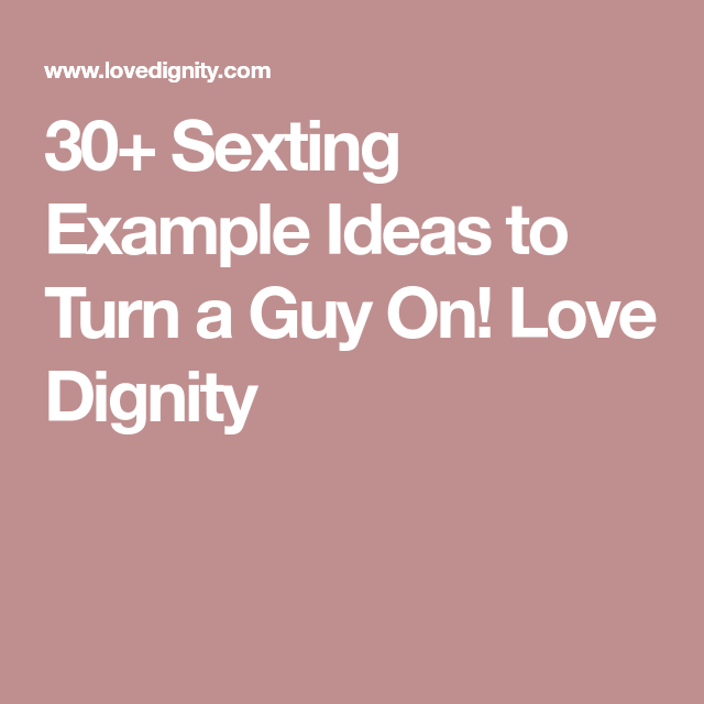 Sex text ideas for him