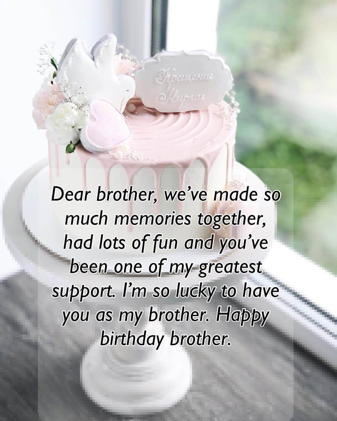 Short And Long Happy Birthday Quotes Wishes For Brother Happy