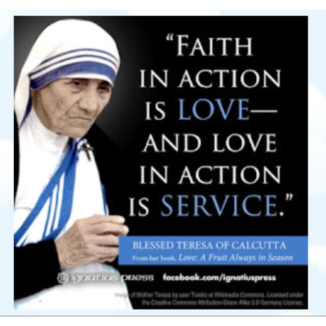 Faith In Action Faith Strength And Love Quotes Mother Teresa