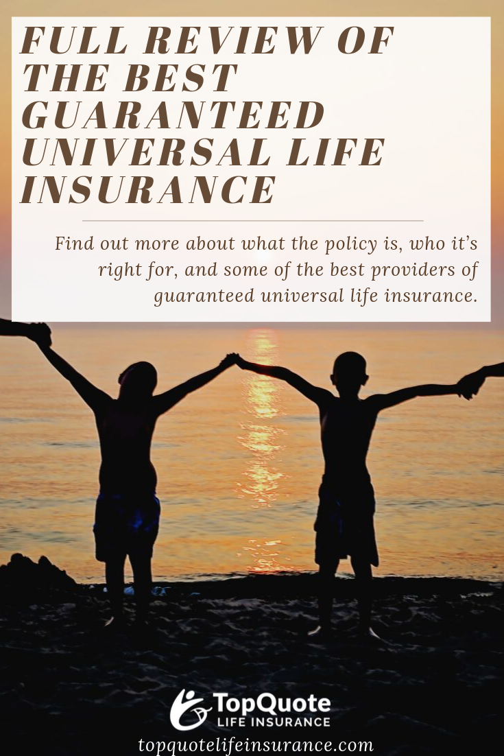 Top Quote Life Insurance reviews the best guaranteed ...