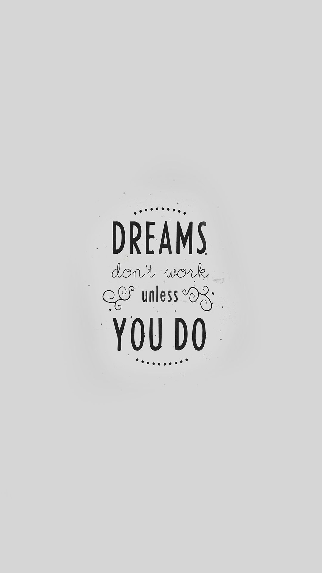 Quote Dreams Dont Work Minimal White Iphone 6 Wallpaper Download Iphone Wallpapers Ipad W Wallpaper Iphone Quotes Disney Quote Wallpaper Iphone Quote Iphone