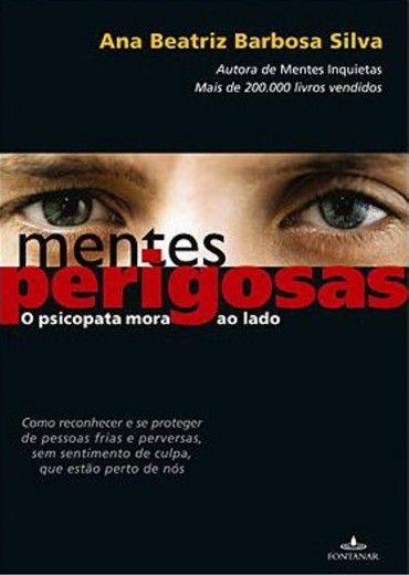 Download Mentes Perigosas O Psicopata Mora Ao Lado Ana Beatriz