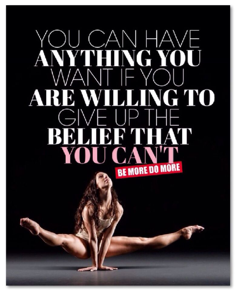 You can have anything you want if you are willing to give up the belief that you can't. #BeMoreDoMore