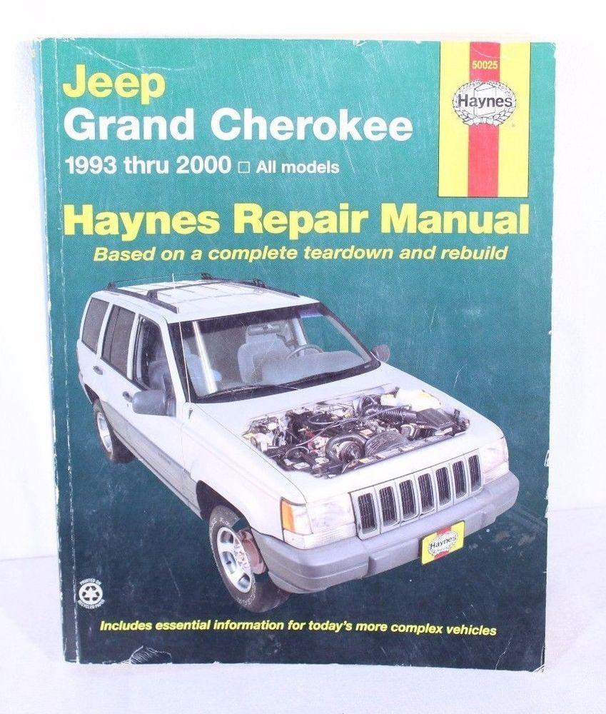 Jeep Grand Cherokee 1993 2000 Repair Manual 50025 All Models Repair Manuals Automotive Repair Jeep Grand Cherokee