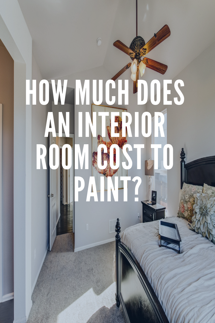 How Much Does It Cost To Paint An Interior Room