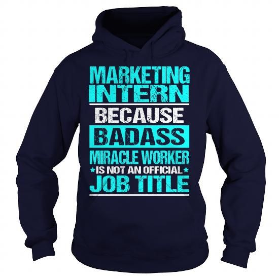 MARKETING INTERN Because BADASS Miracle Worker Isnu0027t An Official - marketing intern job description