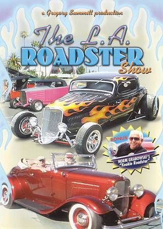 L A Roadster Show Includes Kookie Roadster Norm Grabowski Car