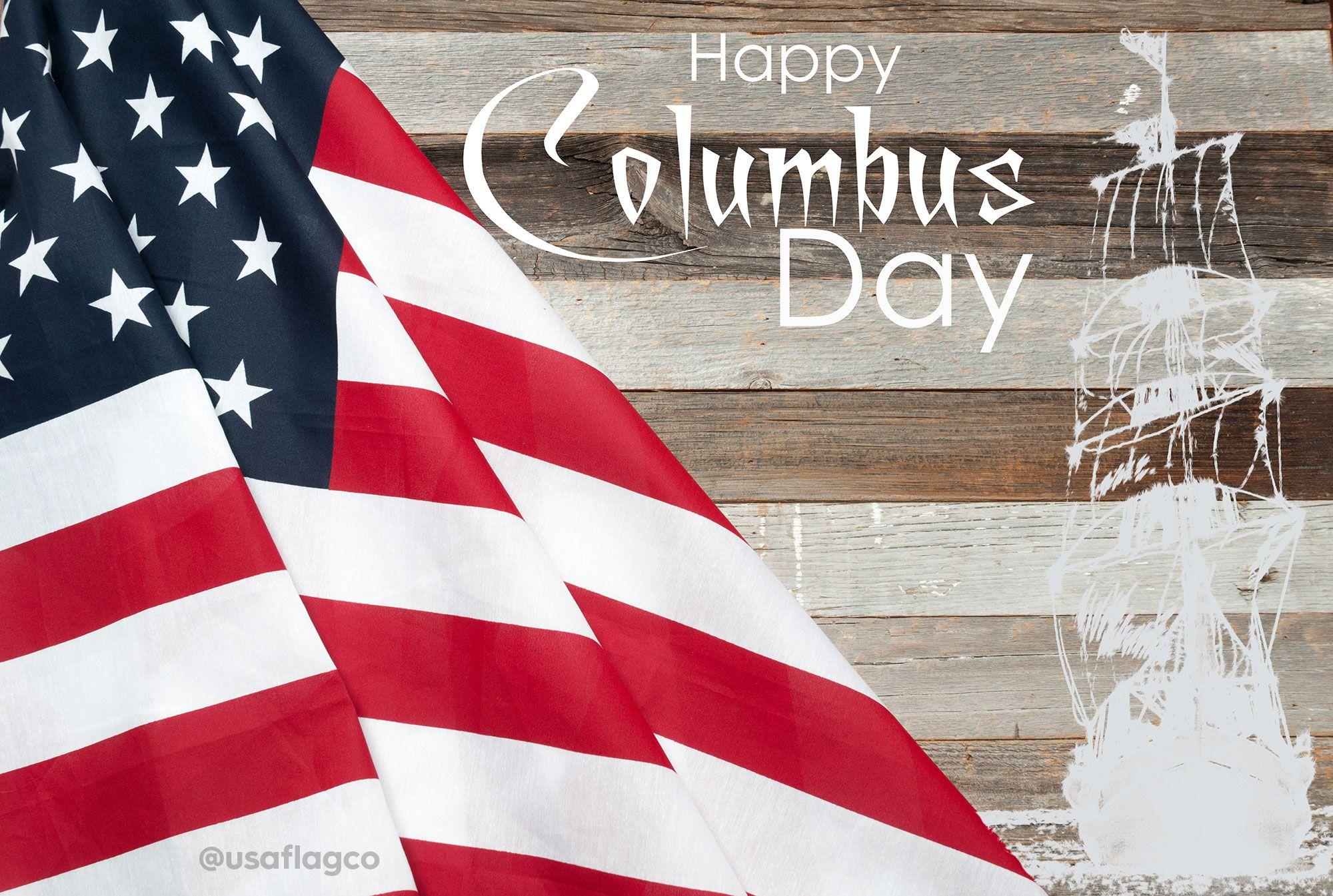 Patriotism Best American Quotes Archives Usa Flag Co Happy Columbus Day Columbus Day Patriotic