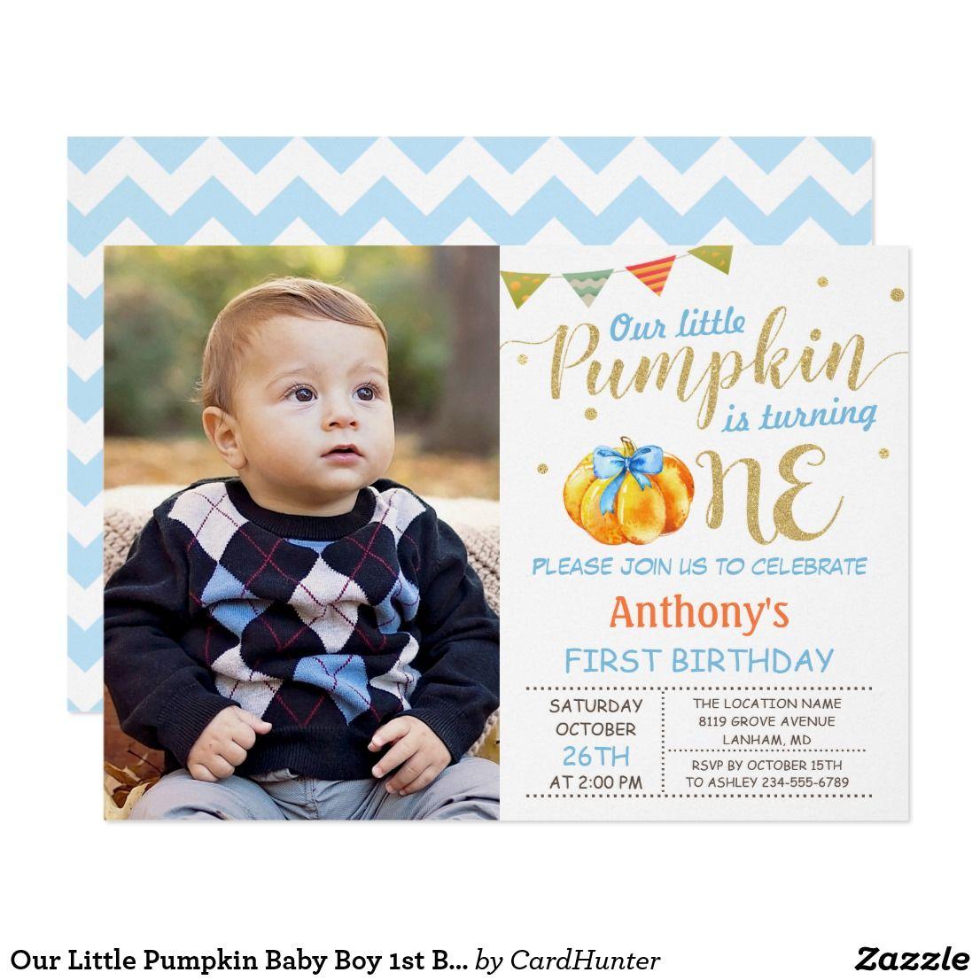 Our Little Pumpkin Baby Boy 1st Birthday Photo Card | Pumpkin baby ...