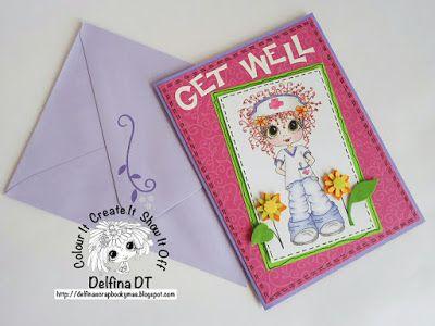 Delfina scrapbook y más...: GET WELL... Card. My Besties
