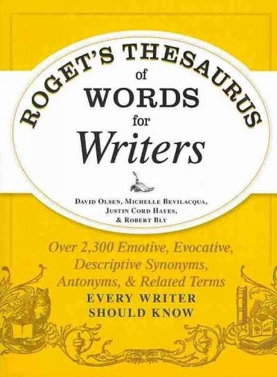 Roget's Thesaurus of Words for Writers: Over 2,300 Emotive ...