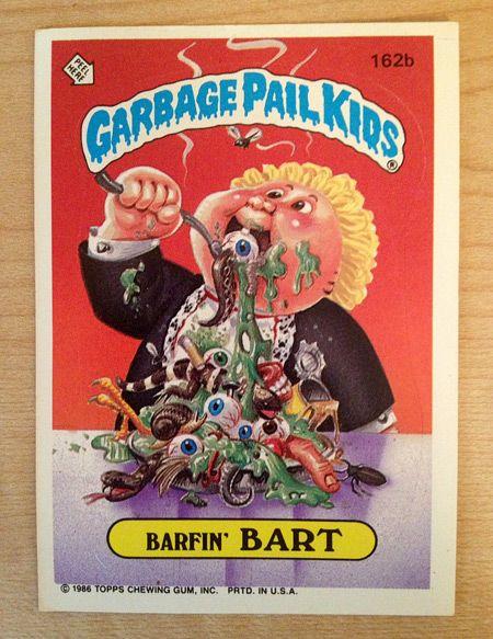 Garbage Pail Kids Barfin Bart Jpg 450 583 Garbage Pail Kids Garbage Pail Kids Cards Cabbage Patch Kids