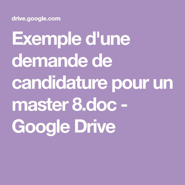Exemple D Une Demande De Candidature Pour Un Master 8 Doc Google Drive