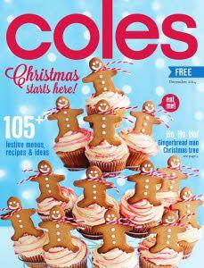 Coles Magazine December 2014 Page 1 Christmas Treats