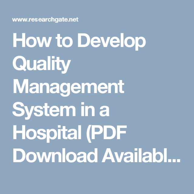 How to Develop Quality Management System in a Hospital (PDF