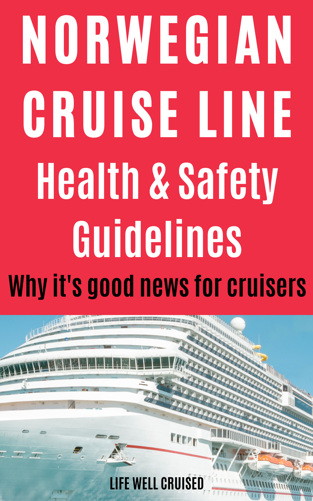 Norwegian Cruise Line Reveals Plan NEW Cruise Health and