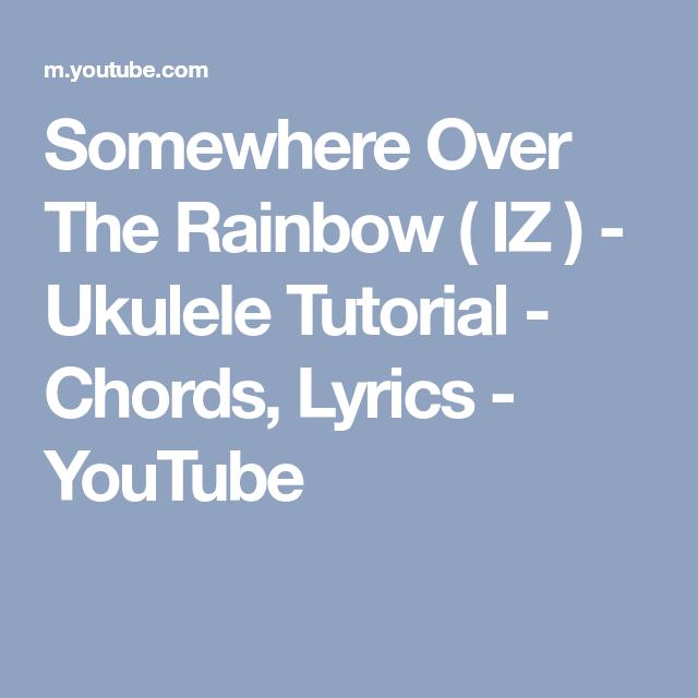 Somewhere Over The Rainbow Iz Ukulele Tutorial Chords