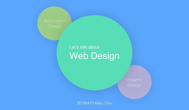 20150413 台科大程式設計研究社演講邀約 : Let's talk about Web Design!
