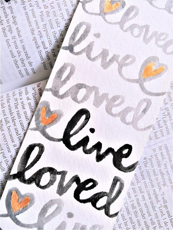 live loved watercolor bookmark sometimes we need a reminder that we