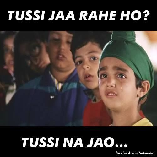 Kuch Kuch Hota Hai Tussi Jaa Rahe Ho Tusse Na Joa Translation Your Going Dont Go I Always Have Kuch Kuch Hota Hai Hindi Comics Funny Disney Memes