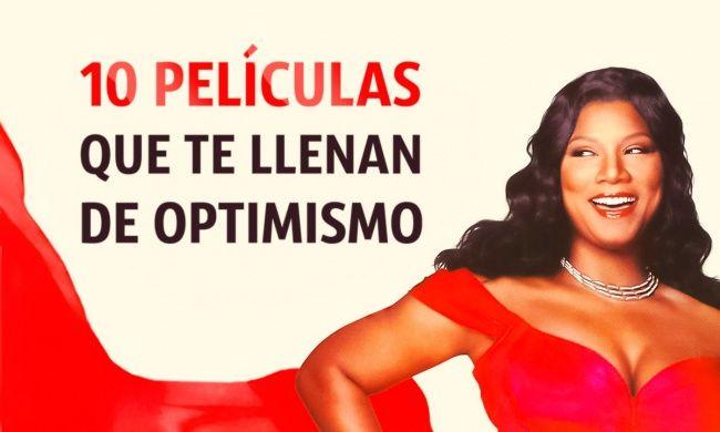 10 Películas Motivadoras Que Te Llenarán De Optimismo
