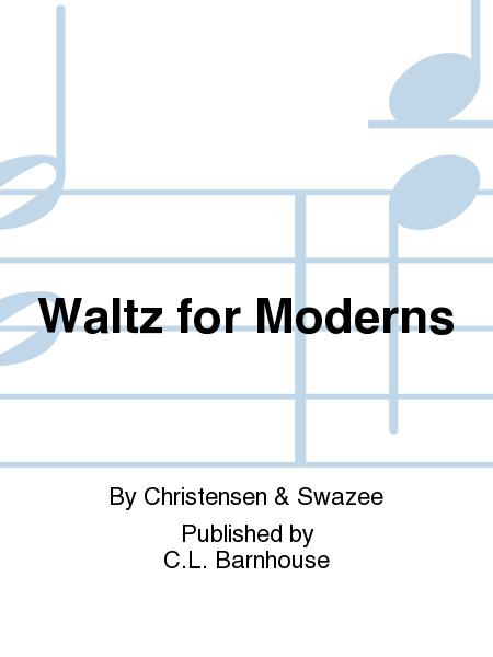 Waltz for Moderns