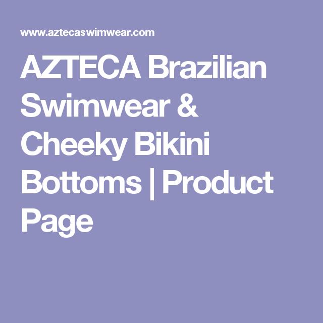 AZTECA Brazilian Swimwear & Cheeky Bikini Bottoms  | Product Page