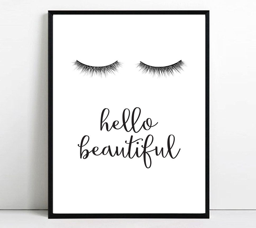 Beautiful Bathroom Quotes eyelashes print eyelash printable art hello beautiful wall art
